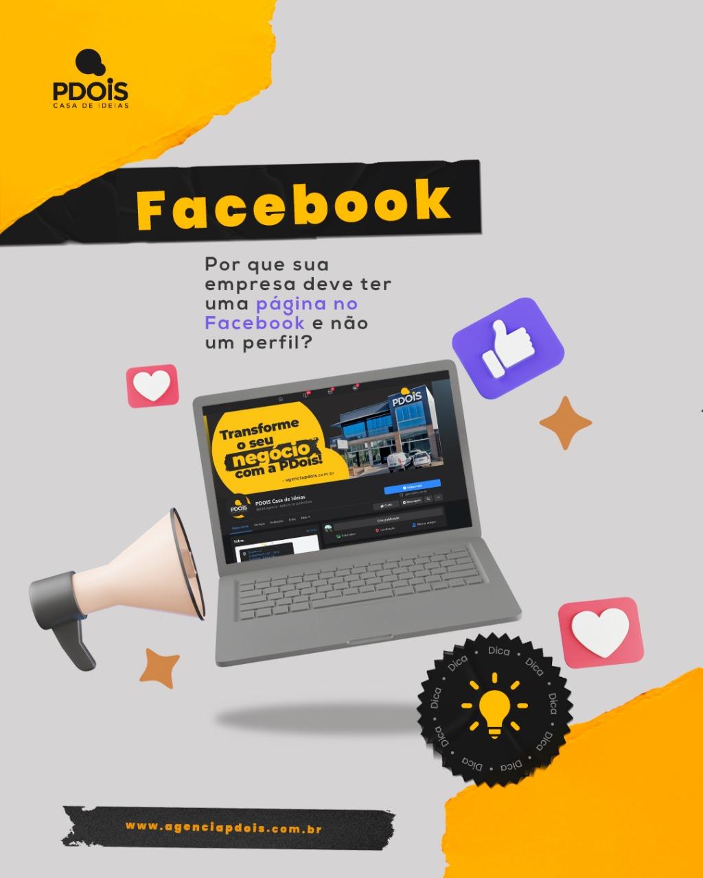 Facebook: Porque sua empresa deve ter uma página e não um perfil?